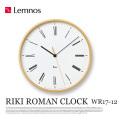 掛時計 リキローマンクロック RIKI ROMAN CLOCK WR17-12 タカタレムノス Lemnos