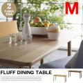 fluff dining table Msize  フラッフ ダイニングテーブル Mサイズ シーヴ