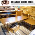 トラッセル コーヒーテーブル TRESTLES COFFEE TABLE センターテーブル アクメ ACME