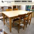 バワリー ダイニングテーブル BOWERY DINING TABLE ダイニングテーブル ジャーナルスタンダードファニチャー journal standard Furniture