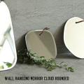 ミラー ウォール ハンギング ミラー クラウド ラウンデッド 鏡 壁掛け ラウンド 丸型