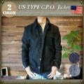 U.S軍タイプ C.P.O.ジャケット 全2色・3サイズ