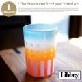 ザ スターズアンドストライプタンブラー The Stars and Stripes Tumbler TKT082 コップ グラス リビー Libbey