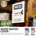 WOOD SWITCH COVER 101137 全2タイプ