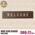 ミニサインボード「WELCOME」