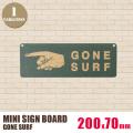 ミニサインボード「GONE SURF」