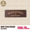ミニサインボード「our home」