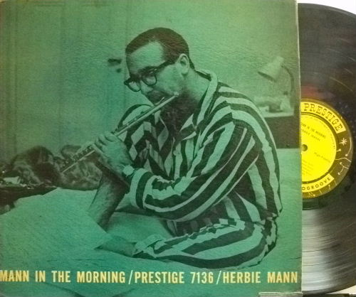 【米Prestige mono】Herbie Mann/Mann In The Morning
