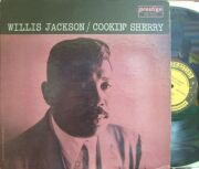 【米Prestige mono】Willis Jackson/Cookin' Sherry (Bill Jennings, Jack McDuff, etc)