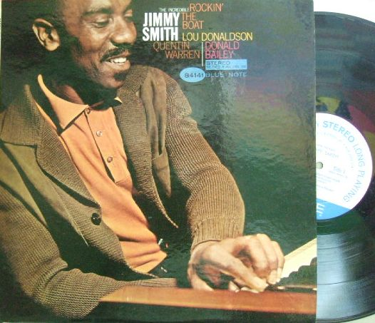 【米Blue Note NY】Jimmy Smith/Rockin' The Boat (Lou Donaldson)