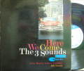 【米Blue Note NY mono】The Three 3 Sounds/Here We Comes