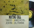 【米Prestige NYC mono】Tadd Dameron with John Coltrane/Mating Call
