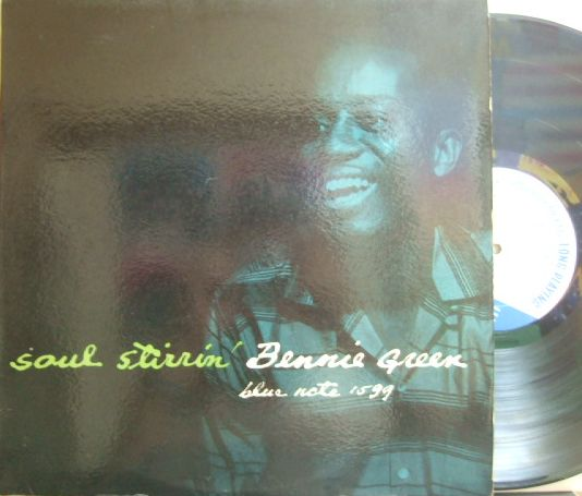 【米Blue Note 47w63rdNY mono】Bennie Green/Soul Stirrin' (Sonny Clark, Billy Root, Elvin Jones, etc)