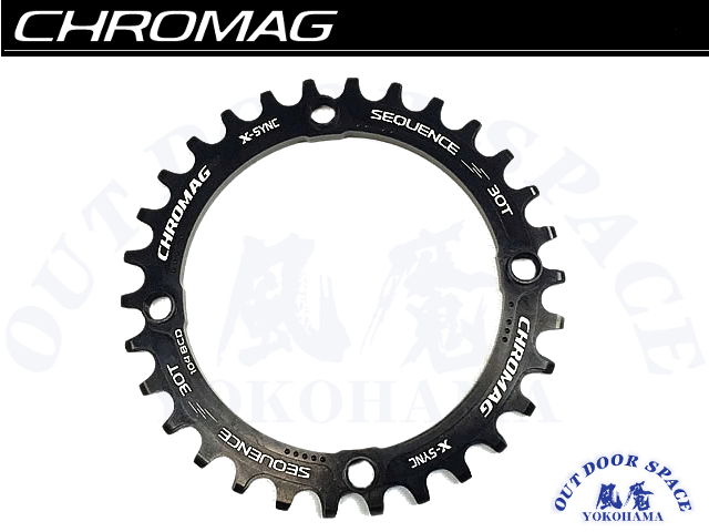 CHROMAG クロマグ [ Sequence X-Sync Chainring ] 30T 104BCD 【風魔横浜】