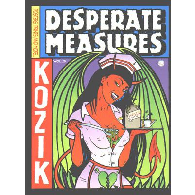 Frank Kozik(フランク・コジック) Desperate Measures Empty Pleasures 作品集(ハードカバー)