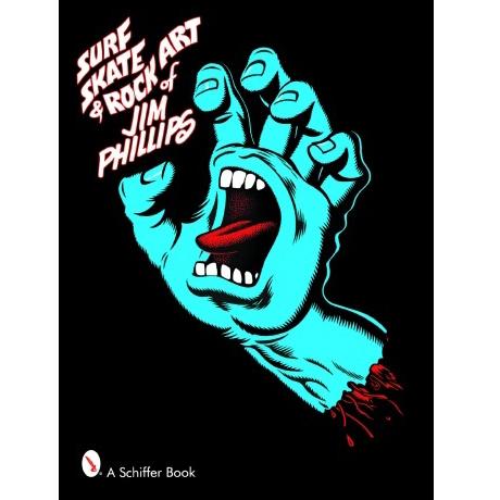 Jim Phillips(ジム・フィリップス) Surf, Skate & Rock Art of Jim Phillips 作品集(ソフトカバー)