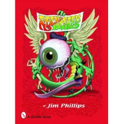 Jim Phillips(ジム・フィリップス) Rock Posters of Jim Phillips 作品集(ソフトカバー)