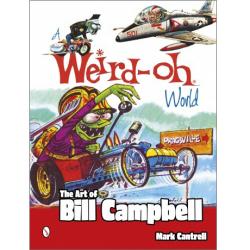 Bill Campbell(ビル・キャンベル) A Weird-Oh World: The Art of Bill Campbell 作品集(ソフトカバー)