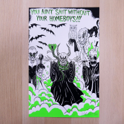 NECKFACE:YOU AINT SHIT WITHOUT YOUR HOMEBOYS!!! Screen Print
