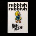 Marc McKee x Rubbish Rubbish(マーク・マッキー) V Duck ピンズ