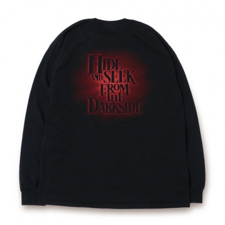 HideandSeek FROM THE DARKSIDE L/S Tee