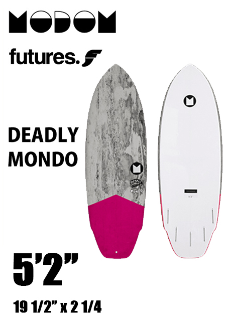 【予約商品】 MODOM DEADLY MONDO 5'2  GREY/PINK