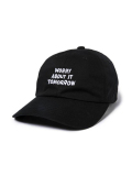 THE QUIET LIFE Worry About It Tomorrow Dad Hat BLACK