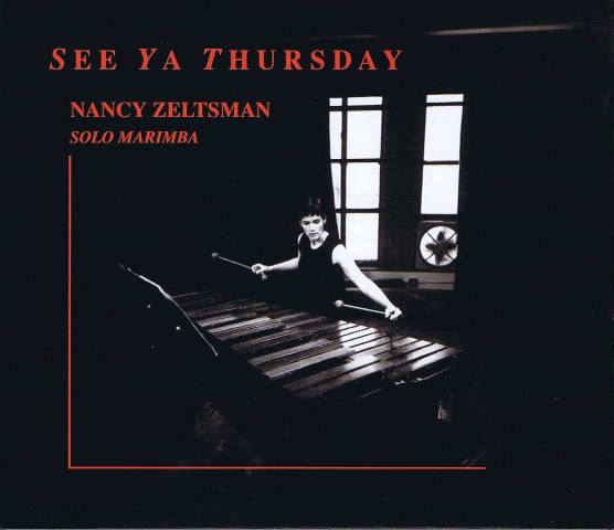 Zeltsman , Nancy - See Ya Thursday (CD)