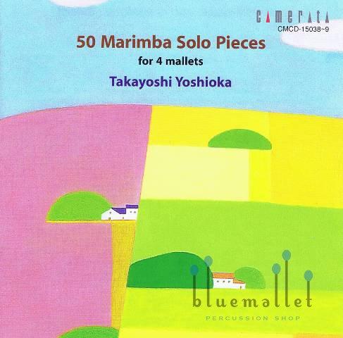 Yoshioka , Takayoshi - 50 Marimba Solo Pieces for 4 Mallets (CD)