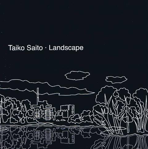 Saito , Taiko - Landscape (CD)