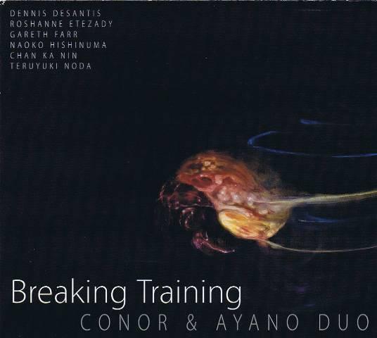 Conor & Ayano Duo - Breaking Training (CD)
