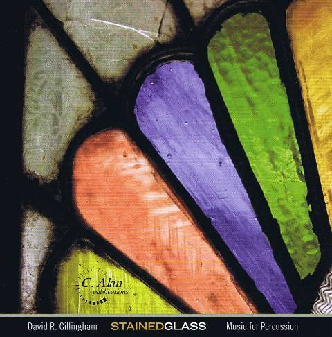 Gillingham , David. R - Stained Glass (CD)