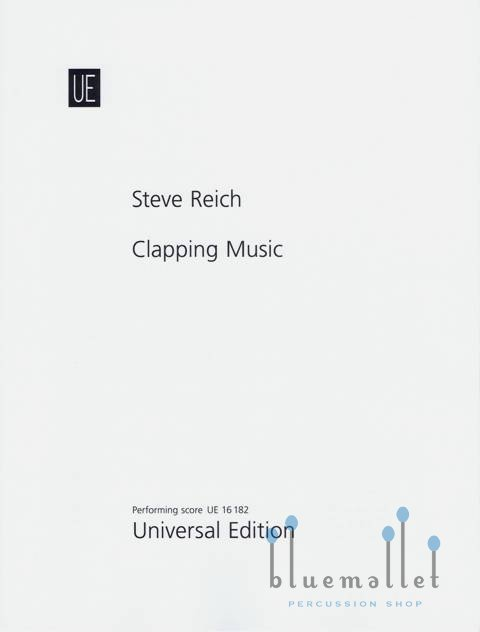 Reich , Steve - Clapping Music for Two Performers (スコアのみ)