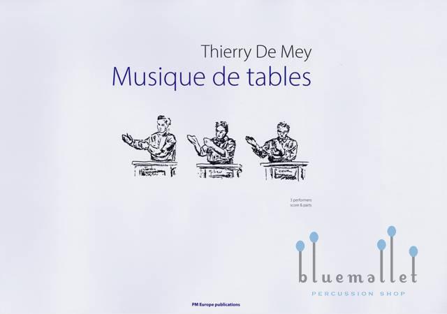 De Mey , Thierry - Musique de Tables (スコア・パート譜セット)