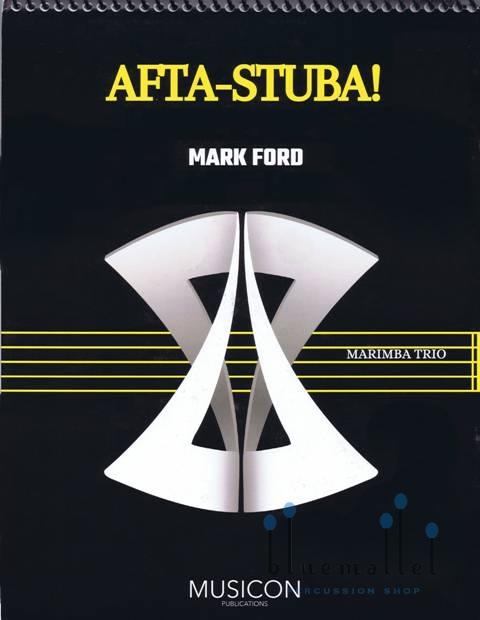 Ford , Mark - Afta-Stuba! (スコア・パート譜セット) (特価品)