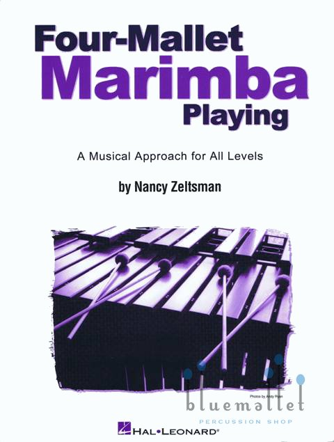 Zeltsman , Nancy - Four-Mallet Marimba Playing