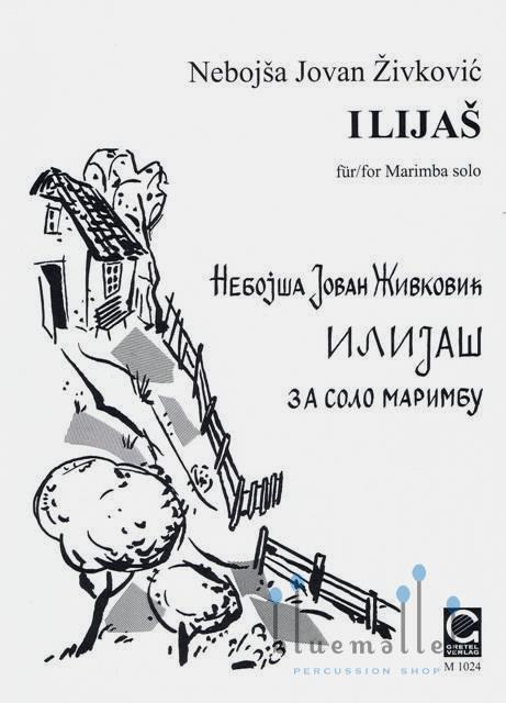 Zivkovic , Nebojsa Jovan - Ilijas  for Marimba Solo