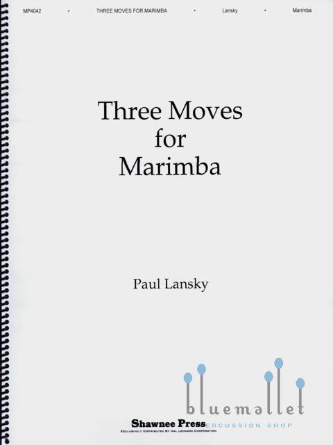 Lansky , Paul - Three Moves for Marimba