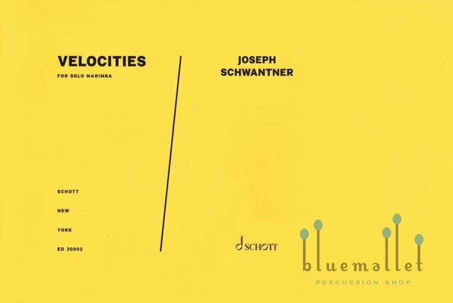 Schwantner , Joseph - Velocities for Solo Marimba (特価品)