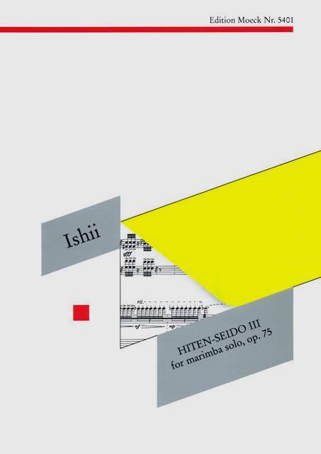 Ishii , Maki - Hiten Seido III  for Marimba Solo, op.75