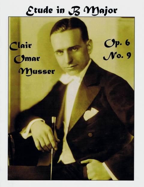 Musser , Clair Omar - Etude in B Major op.6 No.9 (特価品)