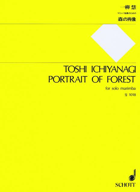 Ichiyanagi , Toshi - Portrait of Forest for Solo Marimba