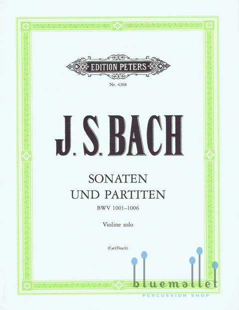 Bach , Johann Sebastian - Sonaten und Partiten Violine Solo (Carl Flesch編)