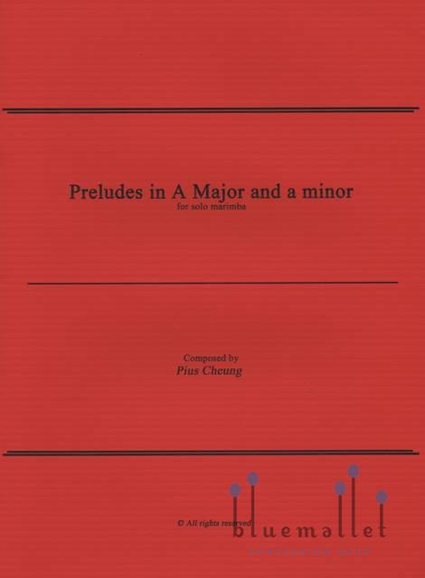 Cheung , Pius - Prelude in A Major & a minor for Solo Marimba