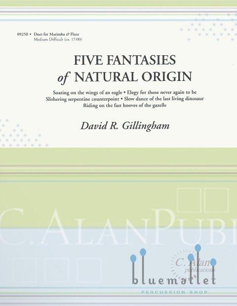Gillingham , David R. - Five Fantasies of Natural Origin (スコア・パート譜セット)