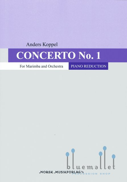 Koppel , Anders - Concerto for Marimba and Orchestra Revised Version 2015 (Piano Reduction) (スコア・パート譜セット)