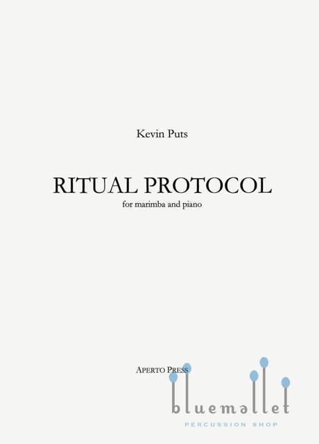 Puts , Kevin - Ritual Protocol for Marimba and Piano (特価品)