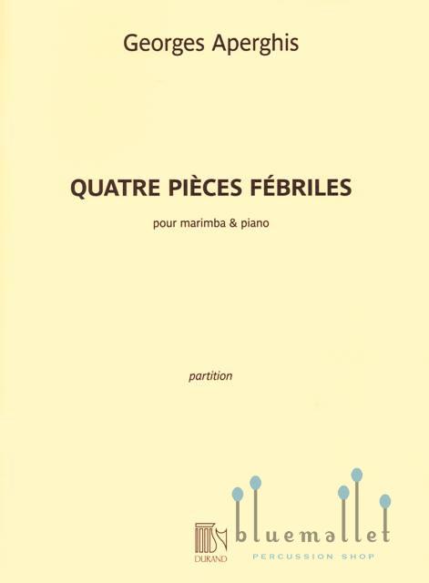 Aperghis , Georges - Quatre Pieces Febriles for Marimba and Piano (スコア・パート譜セット)