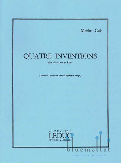 Cals , Michel - Quatre Inventions  pour Percussion et Piano (スコア・パート譜セット)