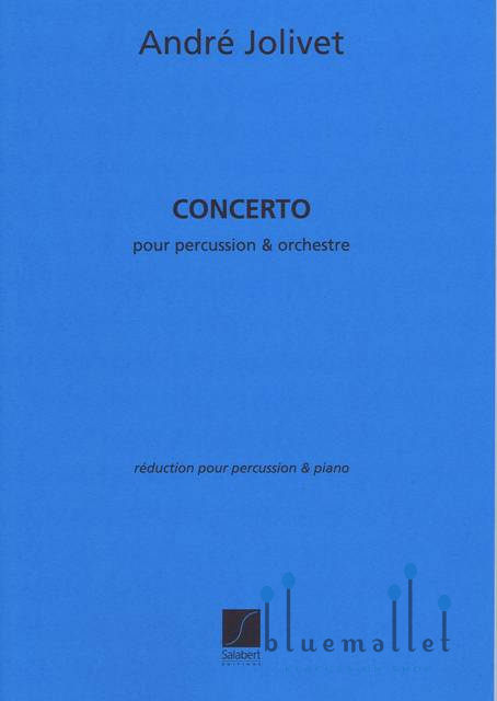 Jolivet , Andre - Concerto  pour Percussion et Orchestre  (Piano Reduction)